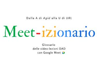 Meet-izionario (sfondo bianco): glossario video-lezioni con Google Meet